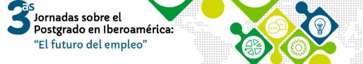 III Jornadas sobre el Postgrado en Iberoamérica: El futuro del empleo