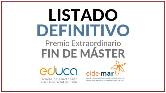 Propuesta DEFINITIVA de concesión de Premios Extraordinarios Fin de Máster correspondientes al curso 2017/2018