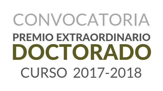 Convocatoria de Premios Extraordinarios de Doctorado correspondientes al curso académico 2017/2018