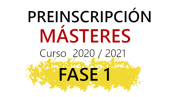 FASE 1 DE PREINSCRIPCIÓN DUA EN MÁSTERES – CURSO 2020-21 – Estudiantes extranjeros