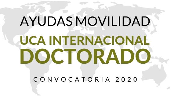 Ayudas de Movilidad para la realización de estancias de investigación en centros extranjeros de prestigio internacional. Convocatoria 2020/21 – UCA Internacional